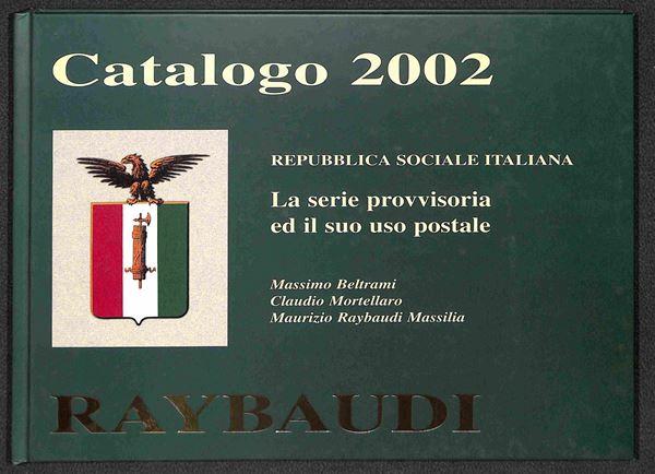 BIBLIOTECA FILATELICA - RSI - La serie provvisoria ed il suo uso postale - Raybaudi 2002 - volume nuovo in perfette condizioni