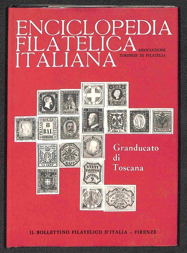 BIBLIOTECA FILATELICA - Enciclopedia Filatelica Italiana - Granducato di Toscana - volume storico descrittivo illustrato - nuovo in perfette condizioni